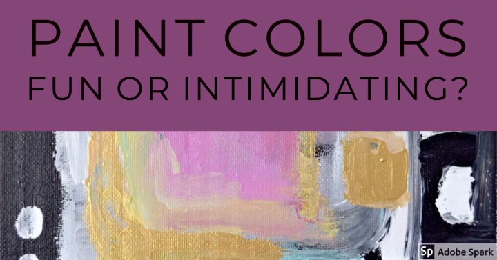 The Magic (and challenge) of Selecting PaintColors